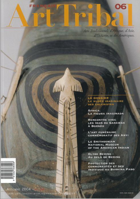 Magazine Art Tribal n° 06, automne 2004 | Editions D, Frédéric Dawance