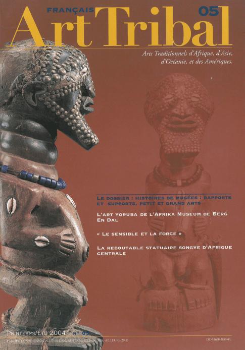 Magazine Art Tribal n°05, printemps 2004 | Editions D, Frédéric Dawance