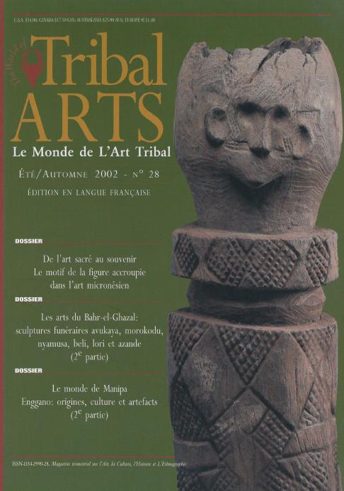 Tribal Arts | Le Monde de l'Art Tribal N°28, été-automne 2002 | Editions D, Frédéric Dawance
